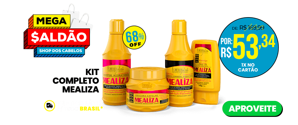 mega-saldao-f7-kit-mealiza-shop-dos-cabelos-13-maio